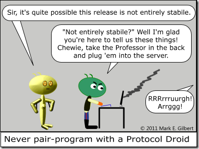 010 - Never pair-program with a Protocol Droid